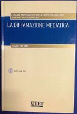 Diffamazione Mediatica Utet SENZA CD ROM Maurizio Fumo Elisabetta Rosi