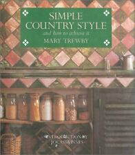 Simple Country Style: And How to Achieve It-ExLibrary
