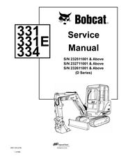 New Bobcat 331, 331E, 334 D-Series Excavator 2006 rev. Service Manual 6901139