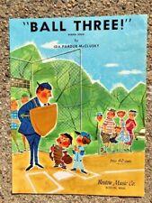 BASEBALL sheet music BALL THREE! Ida Pardue McClusky RARE 1962 female composer