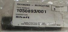 RAYMOND GENUINE FORKLIFT FORK LIFT TRUCK REPLACEMENT PART SHAFT 1050893/001 NEW