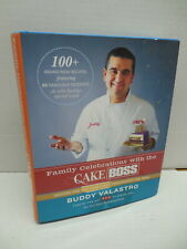 Family Celebrations With The Cake Boss Cookbook Recipe Guide Buddy Valastro TLC