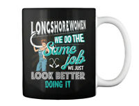 Stylish Longshorewoman Christmas Special - Longshoremen We Do Gift Coffee Mug