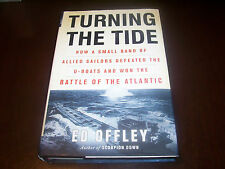 TURNING THE TIDE BATTLE OF THE ATLANTIC World War II U-Boats Destroyers Book NEW