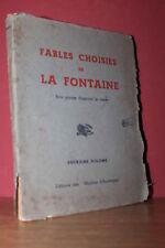 Fables Choisies de La Fontaine  Avec Bois Gravés (Moulins d'Auvergne 1944) vol.2