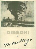 Disegni di Victor Hugo (Italiano) Copertina rigida – 1956-PARI AL NUOVO