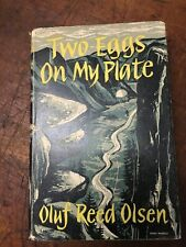 Two Eggs on my Plate By Oluf Reed Olsen 1952