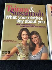 Trinny & Susannah What Your Clothes say about You & What You Wear Can Change