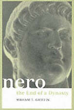 NEW Nero: The End of a Dynasty (Roman Imperial Biographies) by Miriam Griffin