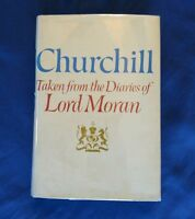 Winston Churchill Taken from the Diaries of Lord Moran Vintage 1966 HCDJ