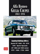 Alfa Romeo Giulia Coupes Limited Edition Ultra 1963 -1976: A Collection of Articles and Road Tests Covering: Sprint  GT1600, TZ, GTC, GTA, SS, GT1300 and 1600 Junior and the GTV1600, 1750 and 2000 by Brooklands Books Ltd (Paperback, 2008)
