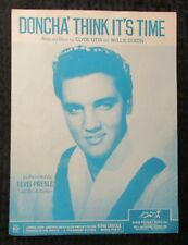 1958 DONCHA THINK IT'S TIME Sheet Music VG/FN 5.0 Elvis Presley 4pgs