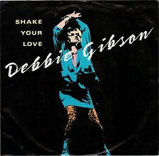 GIBSON, Debbie  (Shake Your Love)  Atlantic 7-89187 +  Picture sleeve