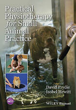 NEW Practical Physiotherapy for Small Animal Practice by David Prydie