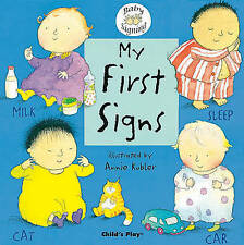 My First Signs: BSL (Baby Signing) Board book New Sign Language 9781904550044