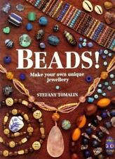Beads!  Make Your Own Unique Jewellery by Stefany Tomalin Jewelry Designs