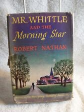 RARE Robert Nathan Mr. Whittle and the Morning Star 1st edition Hardcover w/DJ [