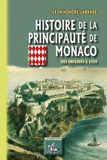 Histoire de la Principauté de Monaco (des origines à 1920) - L.-H. Labande
