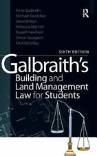 Galbraith's Building and Land Management Law for Students by Steve Wilson,...