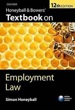 Honeyball and Bowers' Textbook on Employment Law by Simon Honeyball (Paperback, 2012)