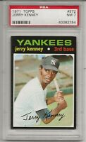 1971 TOPPS # 572 JERRY KENNEY,  PSA 7 NM, NEW YORK YANKEES, CENTERED, L@@K !
