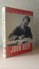 I Saw the New World Born, John Reed, (Hardback, Moscow 1976 [1st Edition]