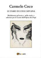 Le fiabe di Luigi Capuana - Rielaborate nel testo e nella storia e adattate - ER