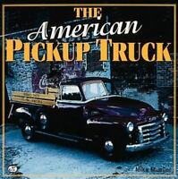 NEW!  The AMERICAN PICKUP TRUCK by Mike Mueller (Hardcover,1999) Make an Offer!