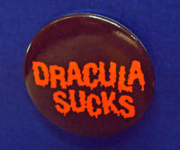 Hallmark BUTTON PIN Halloween Vintage DRACULA SUCKS Funny Holiday Slogan