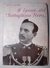 Aldo Valori: Il Leone del Battaglione Nero 1935 Ardita Guerra Toselli Africa 1a