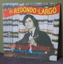 """Lorenzo Con Los Reyes De Albuquerque Martinez """"El Redondo Largo"""" LP Sealed Orig"""