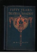 Fifty Years in Theatrical Management 1859-1909 by M B Levitt Lmtd SIGNED Ed 1912