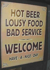 Vintage Hot Beer Bad Food Service Welcome Bar Sign tin diner home restaurant