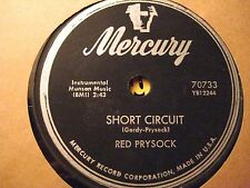 78 RPM RED PRYSOCK MERCURY 70733 SHORT CIRCUIT / FINGER TIPS