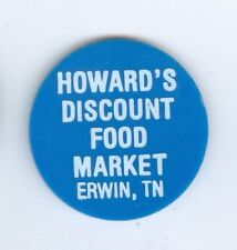 Vintage Howard's Discount Food Market, Erwin Tennessee 10 Cent Food Stamp Credit
