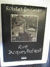 "Robert Doisneau ""Rue Jacques Prévert"" / Editions Hoebeke 1992"