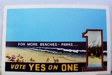 California CA More Beaches Parks Vote Yes on One Postcard Old Vintage Card View