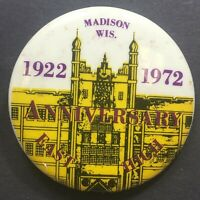 Vtg Pinback Button 1922 - 1972 50 Year Anniversary East High Madison Wisconsin