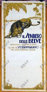 locandina documentario IL SENTIERO DELLE BELVE Ten.Col. Vittorio Zammarano 1932