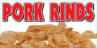 PORK RINDS BANNER SIGN pork skin skins rind signs snack fried hot crisp