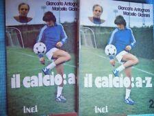 MANUALE: IL CALCIO: A-Z vol 1/2 di ANTOGNINI / GIANNINI - INEI - 1979