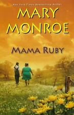 Mama Ruby by Mary Monroe (2011, Hardcover)