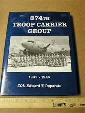 374th Troop Carrier group 1942-1945 Fifth Air Force collector book WWII history