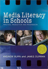 Media Literacy in Schools: Practice, Production and Progression, Good Condition