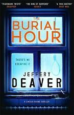 THE BURIAL HOUR / JEFFREY DEAVER9781473618671