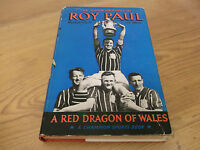 Book. Football. Roy Paul. Red Dragon of Wales. Auto 1st 1956 HB. Manchester City