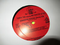 """TODDY TEE GANGSTER BOOGIE / DO YOU WANNA GOT TO 12"""" PRIVATE PRESS RAP HIP HOP"""