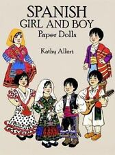 M1 Spanish Girl and Boy Paper Dolls by Kathy Allert (1993, Paperback)