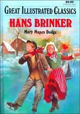 Great Illustrated Classics  Hans Brinker Hardcover Brand NEW