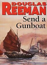 Send a Gunboat By Douglas Reeman. 9780099070603